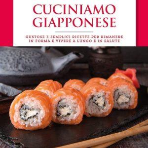 Cuciniamo giapponese Gustose e semplici ricette TuttoGiappone