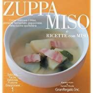 Zuppa Miso e ricette con miso: come Utilizzare il miso nella cucina quatidiana