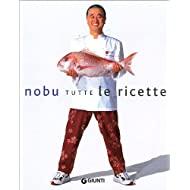 Nobu. Tutte le ricette