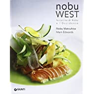 Nobu west. La cucina di Nobu e l'Occidente